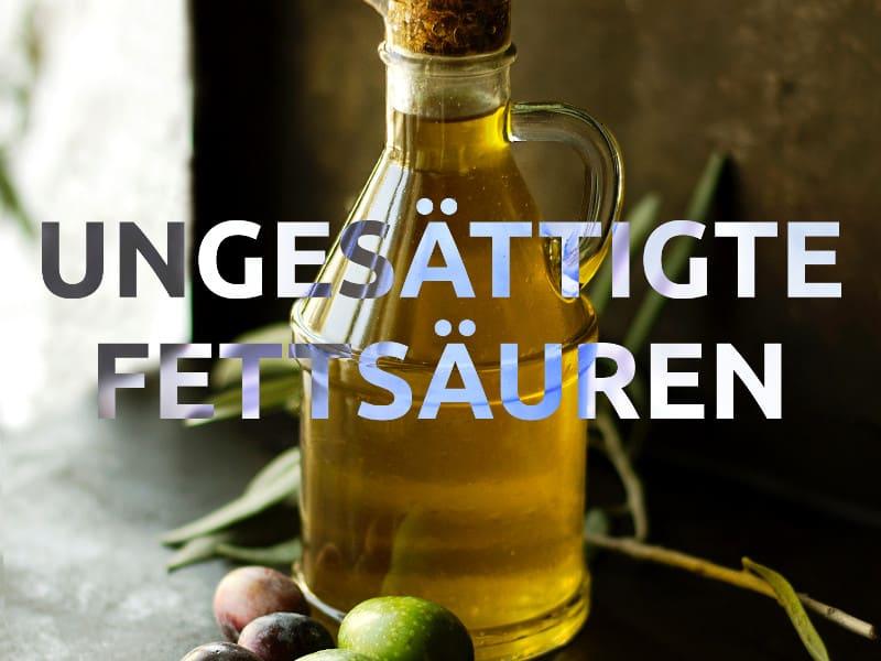 olivenl als beispiel fr ungesttigte fettsuren - Ungesattigte Fettsauren Beispiele