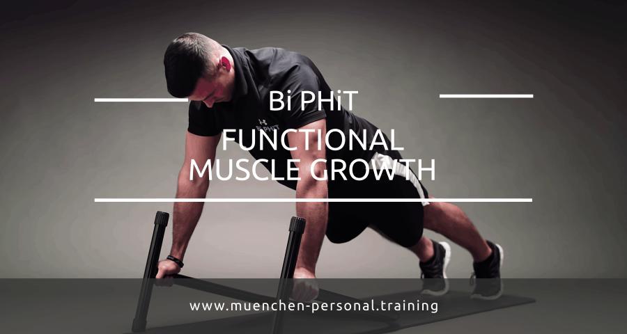 Bi PHiT -Functional Muscle Growth