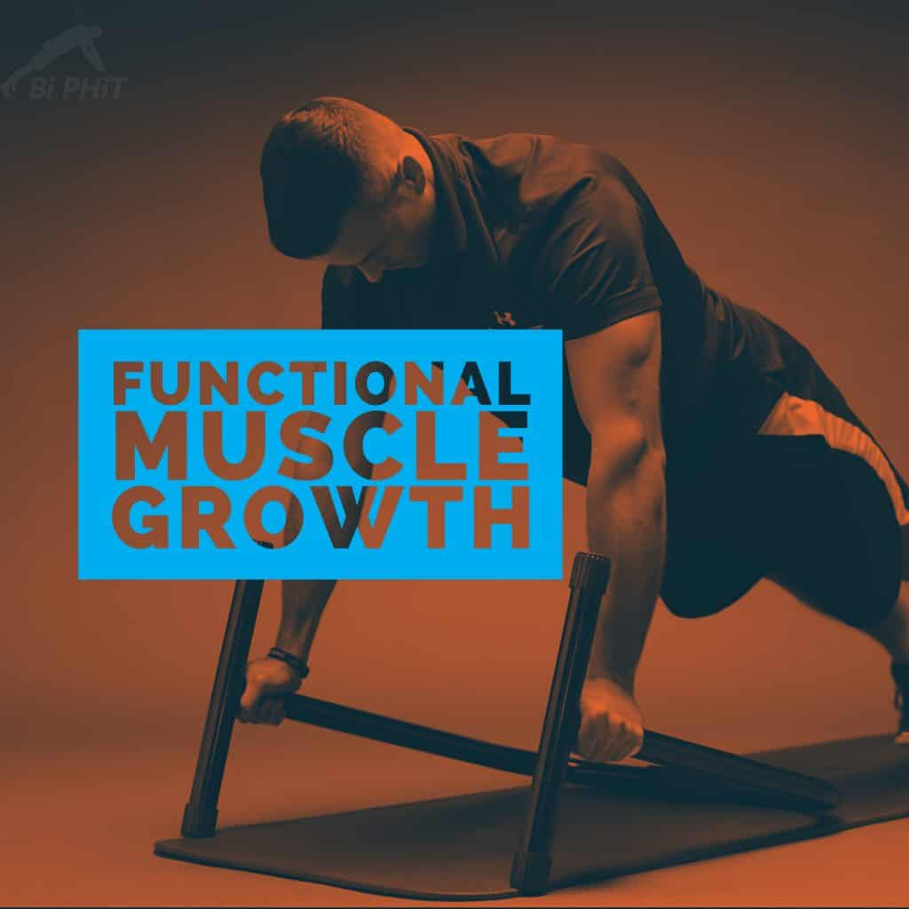 Functional Muscle Growth
