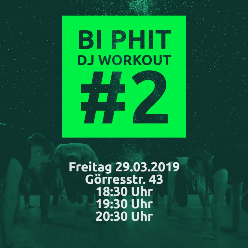 BI PHIT DJ WORKOUT #2